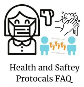 Health and Saftey Protocals FAQ